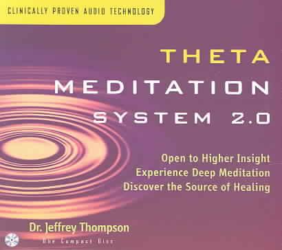 THETA MEDITATION SYSTEM 2.0 BY THOMPSON,DR JEFFREY (CD)