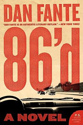 86'd By Fante, Dan
