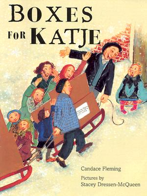 Boxes for Katje By Fleming, Candace/ Dressen-McQueen, Stacey (ILT)